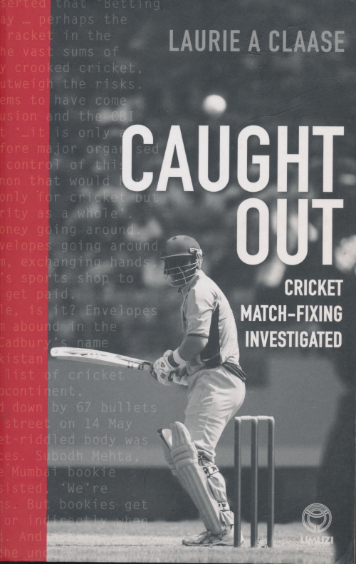 Caught Out: Cricket Match-Fixing Investigated